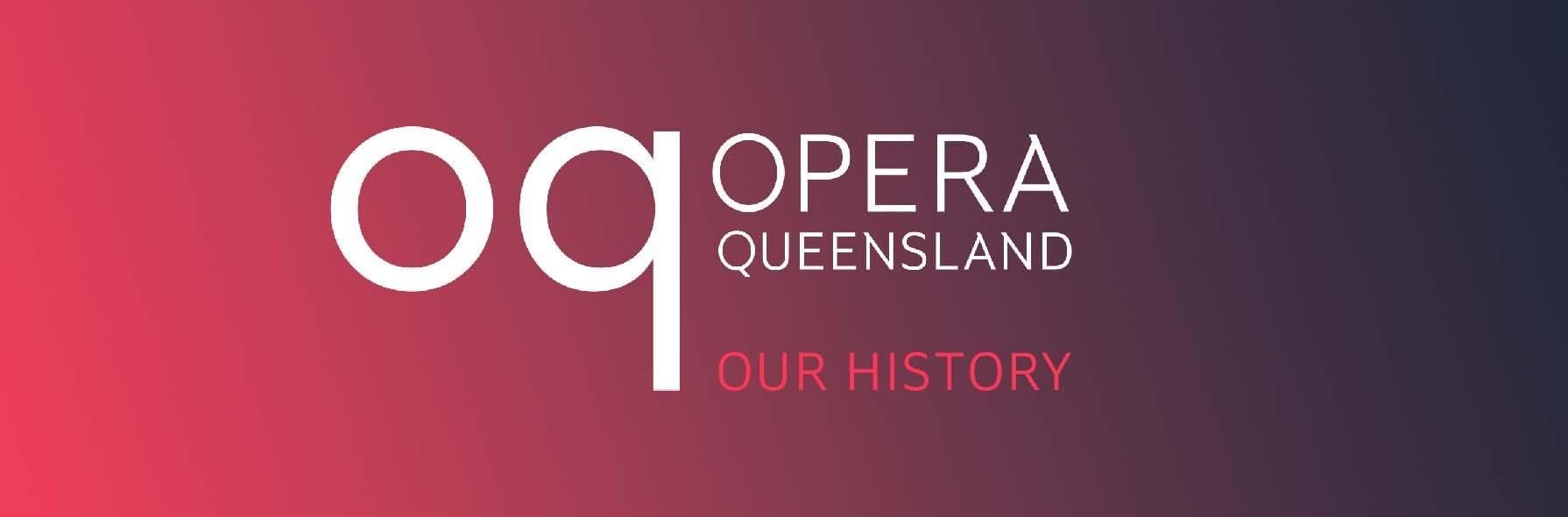 History of Opera Queensland